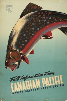 1942 Canadian Pacific - Canada For Game Fish - Travel Advertising Poster Vintage Advertisements, Vintage Ads, Brasil Travel, Old Poster, Posters Canada, Retro, Railway Posters, Train Posters, Vintage Fishing
