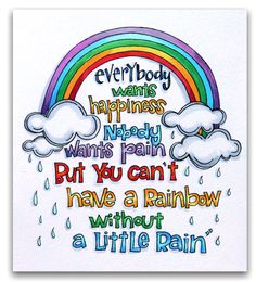 """""""Without a Little Rain"""" by Suzy Plantamura for Creating Keepsakes magazine. Calligraphy Quotes Doodles, Doodle Quotes, Hand Lettering Quotes, Typography Quotes, Bullet Journal Quotes, Bullet Journal Ideas Pages, Bullet Journal Inspiration, Rainbow Quote, Rainbow Pride"""
