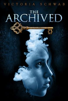 The Archived by Victoria Schwab, January 2013 - Cover Revel