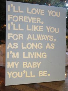 16X20 Canvas Sign  I'll Love You Forever I'll by EpiphanysCorner, $30.00