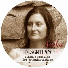 Zoznámte sa so Soňkou / Meet Soňka Vintage Crafts, Bokeh, Cardmaking, Blog, Crafting, Scrapbooking, Meet, Design, Scrapbooks