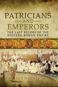 Patricians and Emperors offers concise comparative biographies of the individuals who wielded power in the final decades of the Western Roman Empire, from the assassination of Aetius in 454 to the death of Julius Nepos in Best History Books, Black History Books, Medieval World, Greatest Mysteries, Roman Emperor, Tutankhamun, The Empress, Ancient Rome, The Life