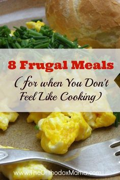 Some nights you just don't feel like cooking. On busy evenings where you are exhausted, it can be tempting to blow your budget and order take out. Here are 8 Frugal, Simple Meals for When You Just Don't Feel Like Cooking. Frugal Meals, Budget Meals, Quick Meals, Frugal Recipes, Cheap Recipes, Kid Meals, Frugal Tips, Freezer Meals, Family Meals