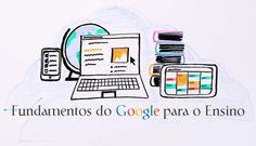 Abertas as inscrições para o Curso Fundamentos do Google para o Ensino no Brasil