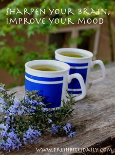 Sharpen your brain and boost your mood with this simple tea
