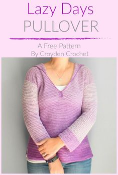 Crochet this light pullover sweater using lion Brand Ombre Life yarn. A great beginner pattern by Croyden Crochet! - Pullovers Sweater - Ideas of Pullovers Sweater Crochet Yarn, Crochet Stitches, Free Crochet, Crochet Sweaters, Crochet Jumpers, Crochet Shrugs, Crochet Hoodie, Crochet Tops, Easy Crochet Patterns