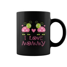 I Love Mommy Baby T-shirt #gift #ideas #Popular #Everything #Videos #Shop #Animals #pets #Architecture #Art #Cars #motorcycles #Celebrities #DIY #crafts #Design #Education #Entertainment #Food #drink #Gardening #Geek #Hair #beauty #Health #fitness #History #Holidays #events #Home decor #Humor #Illustrations #posters #Kids #parenting #Men #Outdoors #Photography #Products #Quotes #Science #nature #Sports #Tattoos #Technology #Travel #Weddings #Women
