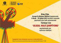 """Avrupa İş Dünyası ödülleri halk oylaması nasıl yapılır.  1.Aşağıdaki linke tıklanır. http://www.businessawardseurope.com/vote/detail/turkey/11248  2. """"Vote for this entry!"""" bölümüne e-mail adresiniz yazılır. 3. """"VOTE"""" butonuna tıklanır. 4. E-postanıza gelen onay mailindeki linki tıklayarak oylamayı tamamlayabilirsiniz.  Teşekkür Ederiz..."""