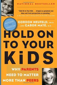 "This book explains the causes of this crucial breakdown of parental influence, and demonstrates ways to ""reattach"" to sons and daughters, establish the proper hierarchy in the home, make kids feel safe and understood, and earn back your children's loyalty and love.  By helping to reawaken parenting instincts innate to us all, this book will empower parents to be for their children what nature intended:  a true source of contact, security, and warmth.  http://drgabormate.com"