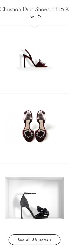 """""""Christian Dior Shoes: pf16 & fw16"""" by livnd ❤ liked on Polyvore featuring shoes, sandals, burgundy shoes, velour shoes, burgundy sandals, black shoes, satin sandals, black sandals, black satin sandals and black satin shoes"""