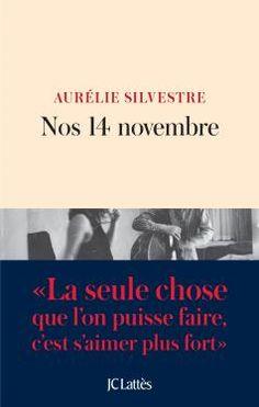 Nos 14 novembre - Aurélie Silvestre