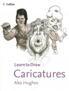 Collins Learn to Draw Caricatures by Alex Hughes - HarperCollins Publishers - ISBN 10 0007924887 - ISBN 13 0007924887 - This best-selling… Drawing Skills, Drawing Techniques, Used Books Online, Caricature Drawing, Every Day Book, Book Summaries, Learn To Draw, Art Forms, Line Art