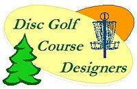 Explore Disc Golf is a proud member of Disc Golf Course Designers. Providing a constant flow of information, the group is a terrific resource for us to continue moving ahead with progressive (and safe!) design techniques and site planning.