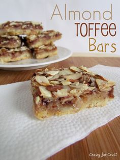 """Almond Toffee Bars adapted from Land o' Lakes from Crazy for Crust.  From food blogger pinned: """"There are very few things I make over and over again. These bars are one of them.  I make them every year for Christmas. They have a crust, need I say more? And not just any crust…a shortbread crust. And almonds, my favorite nut. And toffee. And sweetened condensed milk."""""""