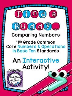 4th Grade Common Core Comparing Numbers (Find a Buddy)