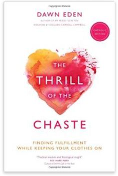 nunblog: Book Review: The Thrill of the Chaste: Catholic Edition