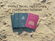 family travel milestones- childs first passport