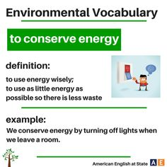 conserve energy -         Repinned by Chesapeake College Adult Ed. We offer free classes on the Eastern Shore of MD to help you earn your GED - H.S. Diploma or Learn English (ESL) .   For GED classes contact Danielle Thomas 410-829-6043 dthomas@chesapeke.edu  For ESL classes  contact Karen Luceti - 410-443-1163  Kluceti@chesapeake.edu .  www.chesapeake.edu