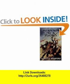 Shadows On A Sword, The Second Book of the Crusades (9780006480549) Karleen Bradford , ISBN-10: 0006480543  , ISBN-13: 978-0006480549 ,  , tutorials , pdf , ebook , torrent , downloads , rapidshare , filesonic , hotfile , megaupload , fileserve