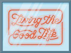 Erik Marinovich - Friends of Type - Living the Good Life