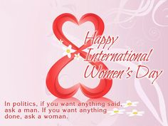 International Happy Women's Day Wishes Quotes With Images for Beautiful Women International Womens Day Quotes, Happy International Women's Day, Women's Day Wishes Images, Woman Day Image, Happy Womens Day Quotes, Indian Wedding Cards, Happy Woman Day, Wish Quotes, Sweet Quotes