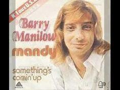 Mandy - Barry Manilow   (1974).