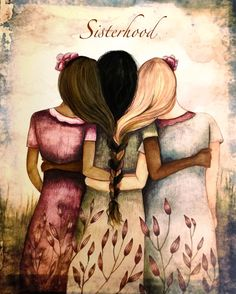 Sisterhood art print