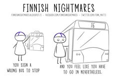 "Karoliina Korhonen has created a book ""Finnish Nightmares: An Irreverent Guide to Life's Awkward Moments"" that depicts typical Finns, but surely all introverts can relate."