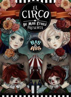 El circo de Miss Etoile by Miss-Etoile on deviantART