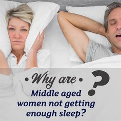 Five reasons why middle-aged women aren't getting enough sleep. Sleep Apnoea, National Sleep Foundation, Middle Aged Women, 9 Hours, Snoring, Battle, Number, Night, Life