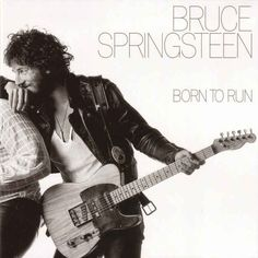 Born to Run by Bruce Springsteen (1975)