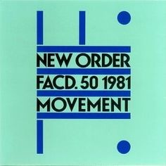 New Order: Movement (1981)  Minimal and typographic - unusual for the 80s. I like how clean and restrained this is.