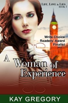 A Woman of Experience (Life, Love and Lies Series, Book 1) by Kay Gregory, http://www.amazon.com/dp/B00JH6HSQW/ref=cm_sw_r_pi_dp_s8efub1JVAN69