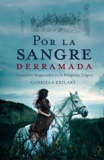 Fans de Autoras de Novelas Románticas: Por la Sangre derramada, Gabriela Exilart