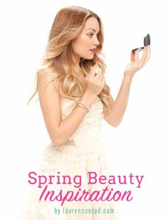 Lauren Conrad's Spring 2014 Beauty Inspiration