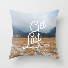 """""""Get Lost"""" Throw Pillow by INDUR on Society6."""