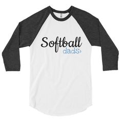 285722e85 Softball DADS are GREATER than>. Multiple Colors. 3/4 sleeve raglan shirt