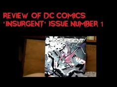 Review of Insurgent Issue Number 1 from DC Comics - Alpine Comics Review