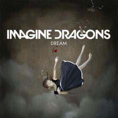Imagine Dragons 'Dream' Artwork From Smoke + Mirrors!