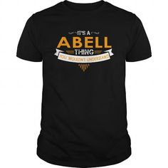 ABELL thing You wouldn't understand #name #beginA #holiday #gift #ideas #Popular #Everything #Videos #Shop #Animals #pets #Architecture #Art #Cars #motorcycles #Celebrities #DIY #crafts #Design #Education #Entertainment #Food #drink #Gardening #Geek #Hair #beauty #Health #fitness #History #Holidays #events #Home decor #Humor #Illustrations #posters #Kids #parenting #Men #Outdoors #Photography #Products #Quotes #Science #nature #Sports #Tattoos #Technology #Travel #Weddings #Women