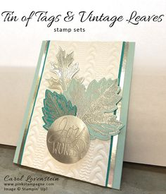 Winter Tin of Tags and Vintage Leaves | I originally designed this layout in Fall colors. I loved the layout so much I decided to try it in a winter color combination......Silver, Blue and White. Oooooh pretty! I was over the moon with the finished design. The Tin of Tags sentiment and variety of Vintage Leaves looks great. | designed by Carol Lovenstein www.pinkstampagne.com | Stampin' Up! Handmade Card Idea