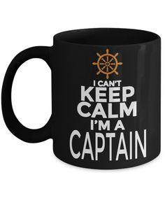 Captain Mug- Sailing Mug - Boating Mug- Sailing Gifts For Women-Captain Gifts For Women - I Cant Keep Calm I Am A Captain #gift #giftsforhim #christmasgift #birthdaygifts #christmas #coffee #birthdaywishes #coffeelover #coffeetime #coffeemug