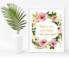 Before You Were Born, Nursery Bible Print, Printable Art,  Bible Verse, Christian Wall Art, Instant Download, Home Decor, Wall Decor Christian Wall Art, Christian Gifts, Nursery Bible Verses, Bible Verse Wall Art, Scripture Art, Quote Prints, Poster Prints, Printable Art, Printables