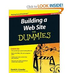 Building a Website for Dummies!  Learn How to Properly Set Up Your Website Using All of These Helpful Techniques!