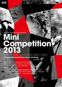 It is a poster of climbing competition was held in Siem Reap, Cambodia.NGO is sponsored. Sports Graphic Design, Graphic Design Posters, Layout Design, Logo Design, Print Design, Poster Competition, Plakat Design, Typography Layout, Poster Design Inspiration