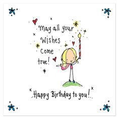 May all your wishes come true! Happy birthday to you! Luxury card printed on shiny x square card.