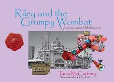 My #review on #KidsBookReview of 'Riley and the Grumpy Wombat' by Tania McCartney. Published by #FordStreetPublishing.