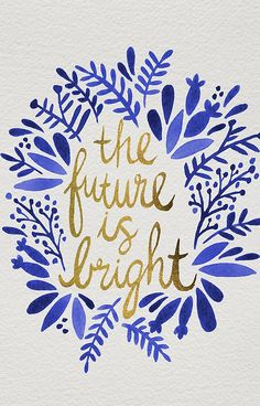 The Future is Bright – Navy & Gold