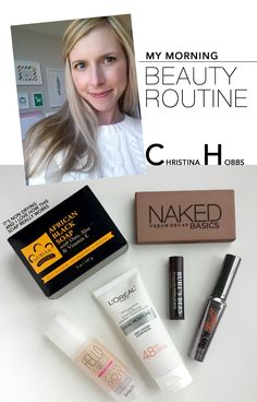 MORNING BEAUTY ROUTINE - MadeByGirl