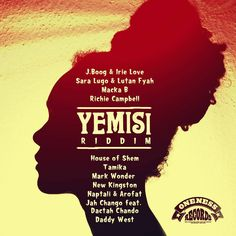(#RootsRiddim) Yemisi Riddim 2015 (Oneness Records) -| http://reggaeworldcrew.net/rootsriddim-yemisi-riddim-2015-oneness-records/